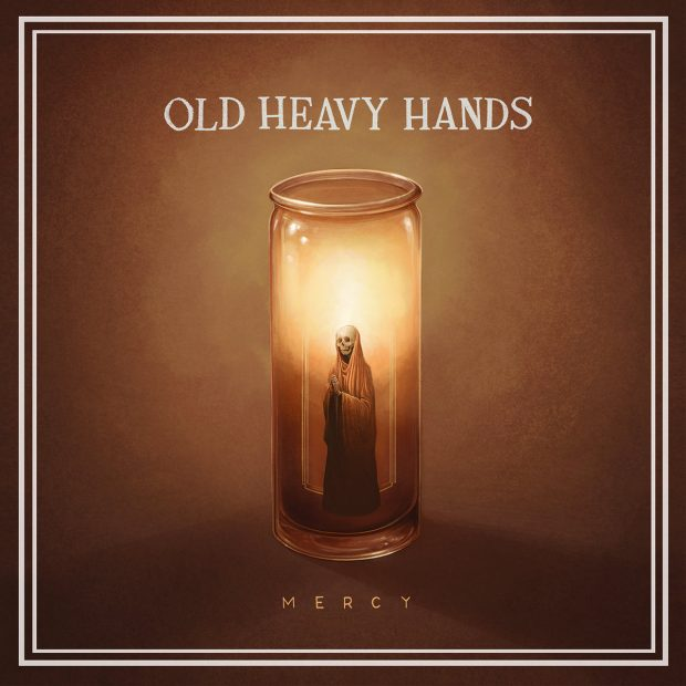 Mercy Old Heavy Hands